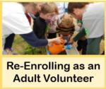 Re-Enrolling as an Adult Volunteer
